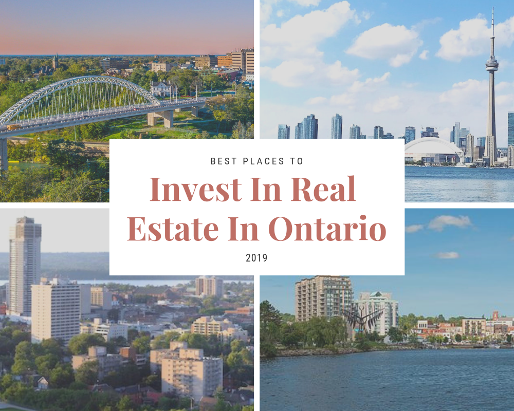 best places to invest in real estate ontario 2019