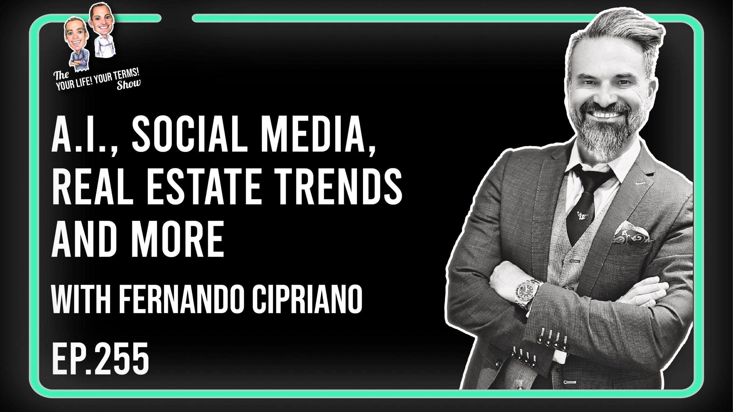 Fernando Cipriano - Social Media, A.I., Real Estate Trends & Modern Monetary Theory image